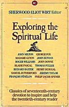 Exploring the Spiritual Life by Sherwood…