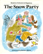 The Snow Party by Beatrice Schenk De…