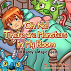 Children's Book: Oh No! There Are Monsters…