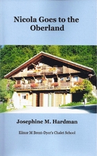 Nicola Goes to the Oberland by Josephine M.…