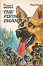 Scout : The Flying Phantom by Piet Prins