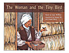 The Woman and the Tiny Bird by Dawn McMillan