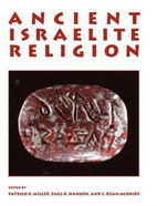 Ancient Israelite Religion: Essays in Honor…