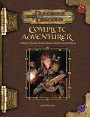 Complete Adventurer: A Guide to Skillful…
