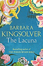 The Lacuna by B. Kingsolver