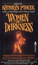 Women of darkness by Kathryn Ptacek