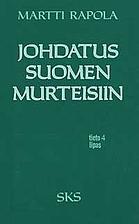 Johdatus suomen murteisiin by Martti Rapola