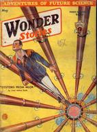Wonder Stories, May 1933 by Hugo Gernsback