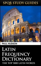 Latin Frequency Dictionary (SPQR Study…