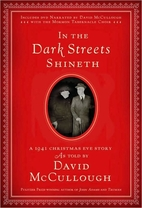 In the Dark Streets Shineth: A 1941…