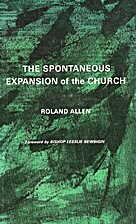The Spontaneous Expansion of the Church: And…