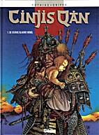 Cinjis Qan, 1: De Eeuwig Blauwe Hemel by…