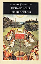 The fire of love by Richard Rolle