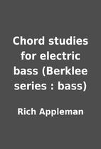 Chord studies for electric bass (Berklee…