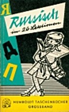 Russisch in 26 Lektionen by Wolfgang…