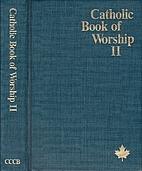 Catholic Book of Worship 2 by Canadian…