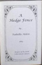 A Hedge Fence by Isabella Alden