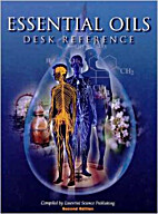 Essential Oils Desk Reference - 2nd Edition…