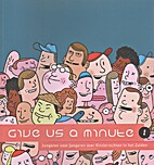 Give us a minute! : jongeren voor jongeren…