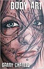 Body Art by Garry Charles