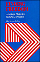 Finding Freedom: America's Distinctive…