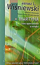 Martyna i inne opowiadania o miłości by…
