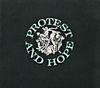 Protest and hope : an exhibition of…