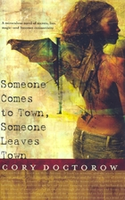 Someone Comes to Town, Someone Leaves Town…