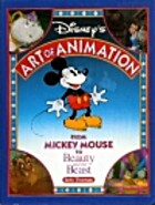 Disney's Art of Animation #1: FROM MICKEY…