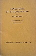 Taalstudie en stijloefening by W. Kramer