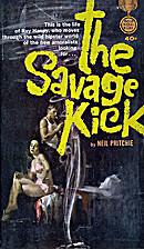 The Savage Kick by Neil Pritchie