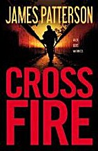 Cross Fire (Alex Cross) by James Patterson