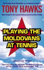 Playing the Moldovans at Tennis by Tony…