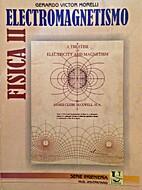 Electromagnetismo (Fisica II) by Gerardo…