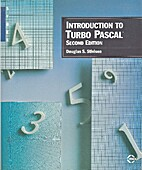 Introduction to Turbo Pascal by D Stivison