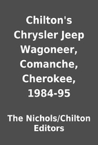 Chilton's Chrysler Jeep Wagoneer, Comanche,…