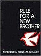 Rule for a New Brother by H. Van Der Looy