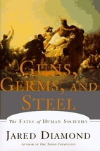 Guns, Germs, and Steel: The Fates of Human…