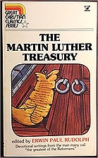 The Martin Luther Treasury by Ed. Erwin Paul…