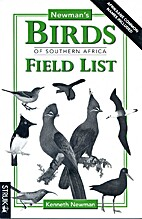 Newman's Birds of Southern Africa Field List…
