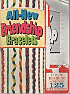 All New Friendship Bracelets by Kate Mason