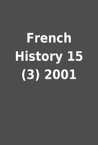 French History 15 (3) 2001