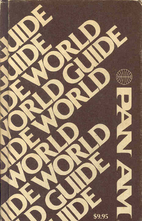 Pan Am's World Guide by Inc. Pan American…