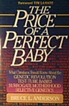 The Price of a Perfect Baby by Bruce L.…