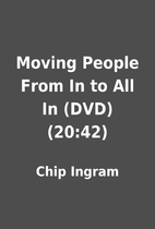 Moving People From In to All In (DVD)…
