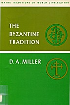 The Byzantine tradition by Dean Arthur…