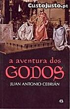 A Aventura dos Godos by Juan Antonio…