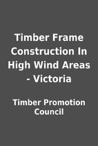 Timber Frame Construction In High Wind Areas…
