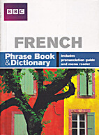 BBC French Phrase Book & Dictionary by…