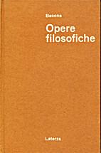 Opere filosofiche by Francis Bacon